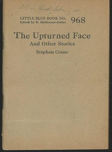 UPTURNED FACE AND OTHER STORIES, Crane, Stephen