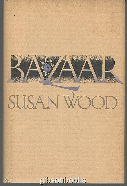 BAZAAR, Wood, Susan