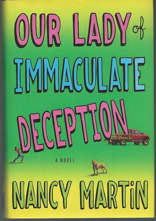 OUR LADY OF IMMACULATE DECEPTION, Martin, Nancy