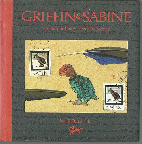 GRIFFIN AND SABINE An Extraordinary Correspondence, Bantock, Nick