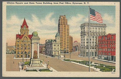 CLINTON SQUARE AND STATE TOWER BUILDING FROM POST OFFICE, SYRACUSE, NEW YORK, Postcard