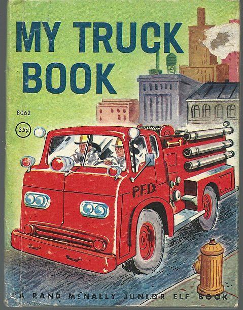 MY TRUCK BOOK, Watts, Mabel