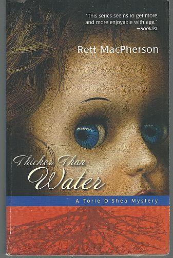THICKER THAN WATER, MacPherson, Rett