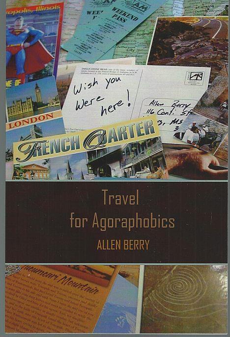 TRAVEL FOR AGORAPHOBICS, Berry, Allen