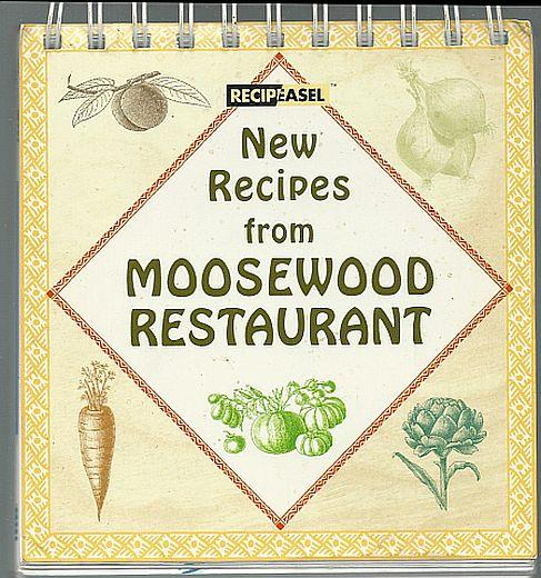 NEW RECIPES FROM MOOSEWOOD RESTAURANT Recipeasel, Moosewood Restaurant