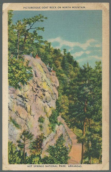 PICTURESQUE GOAT ROCK ON NORTH MOUNTAIN, HOT SPRINGS NATIONAL PARK, ARKANSAS, Postcard