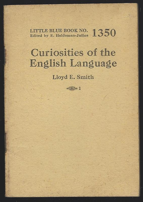 CURIOSITIES OF THE ENGLISH LANGUAGE, Smith, Lloyd