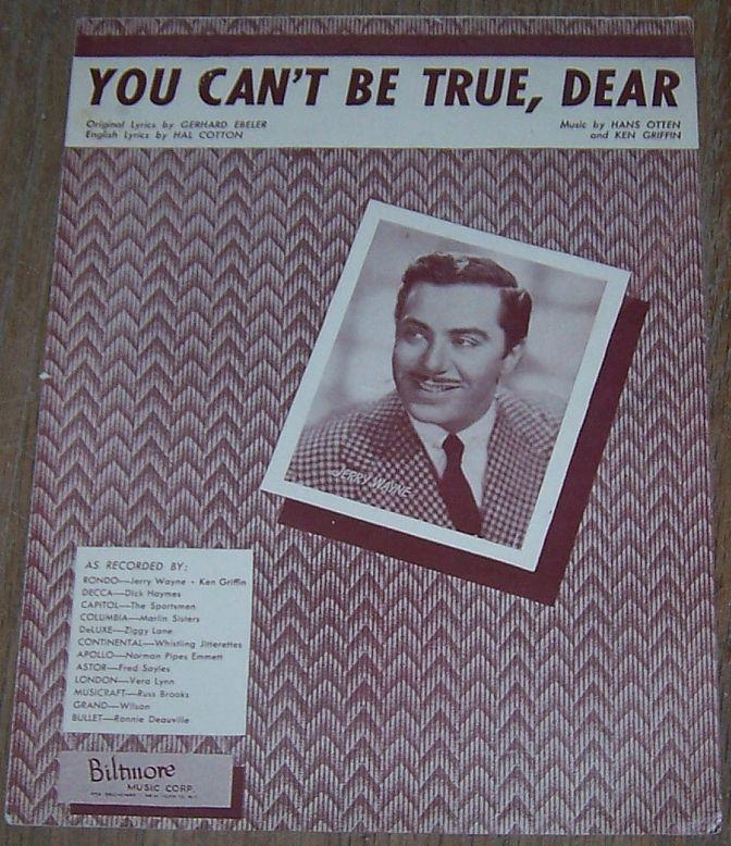 YOU CAN'T BE TRUE, DEAR, Sheet Music