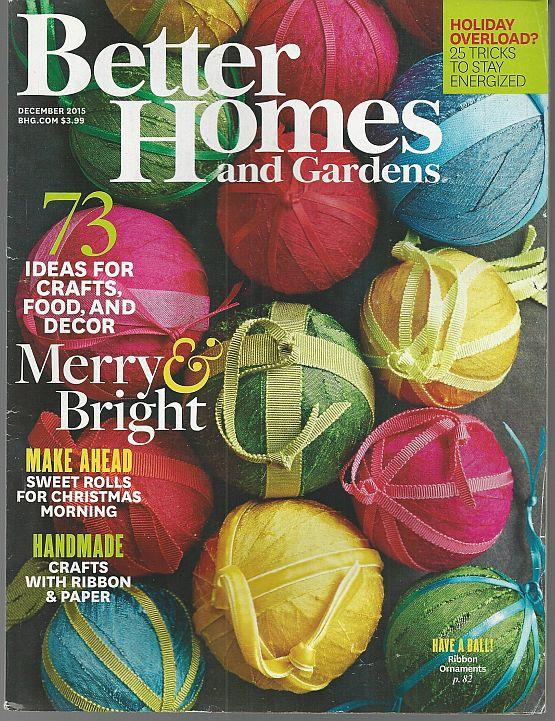 BETTER HOMES AND GARDENS MAGAZINE DECEMBER 2015, Better Homes and Gardens