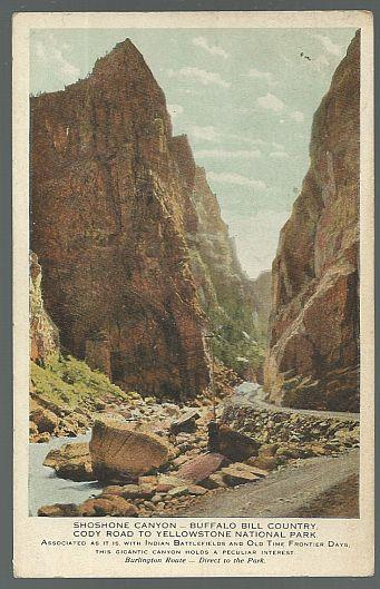 BURLINGTON ROUTE POSTCARD OF SHOSHONE CANYON, BUFFALO BILL COUNTRY, CODY ROAD TO YELLOWSTONE NATIONAL PARK, Postcard