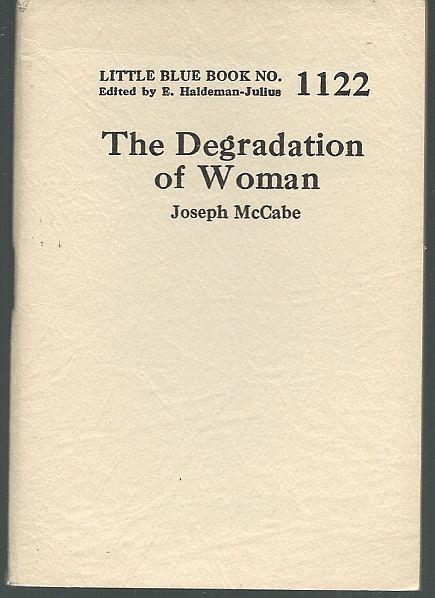 DEGRADATION OF WOMAN, McCabe, Joseph