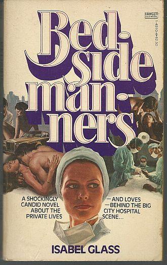 BEDSIDE MANNERS, Glass, Isabel