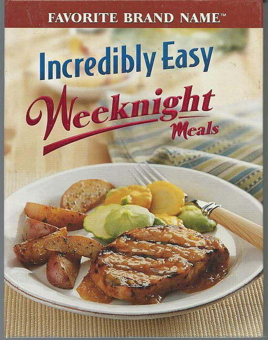 INCREDIBLY EASY WEEKNIGHT MEALS, Favorite Brand Name