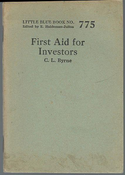 FIRST AID FOR INVESTORS, Bryne, C. L.