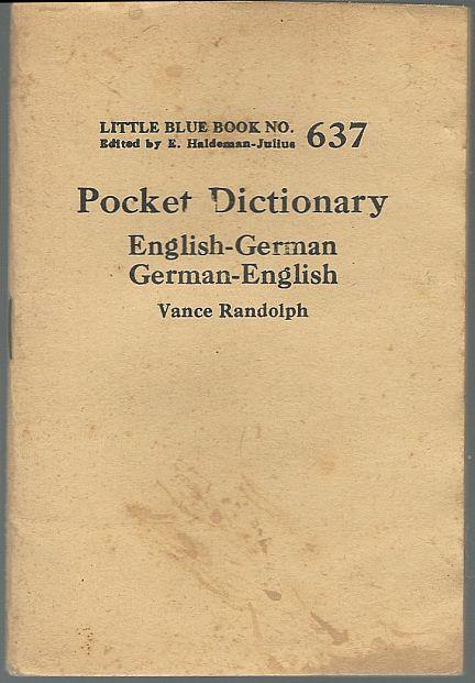 POCKET DICTIONARY: ENGLISH-GERMAN GERMAN-ENGLISH, Randolph, Vance