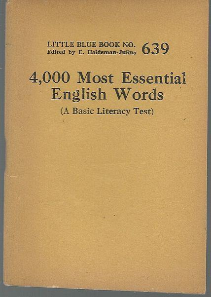 4,000 MOST ESSENTIAL ENGLISH WORDS A Basic Literacy Test, Haldeman-Julius, E. editor