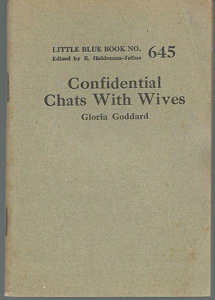 CONFIDENTIAL CHATS WITH WIVES, Goddard, Gloria