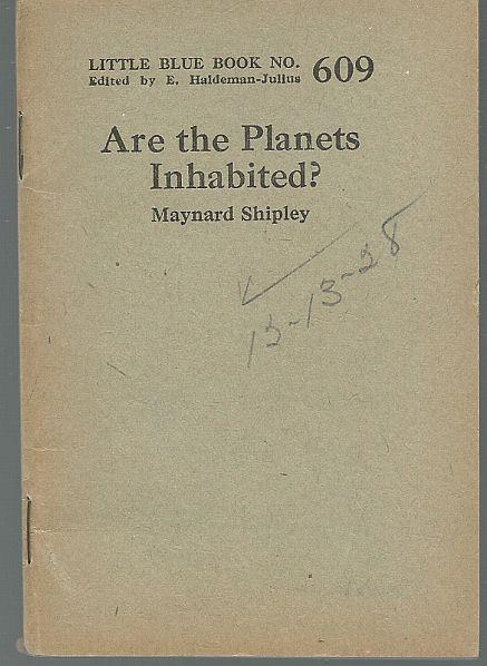 ARE THE PLANETS INHABITED?, Shipley, Maynard