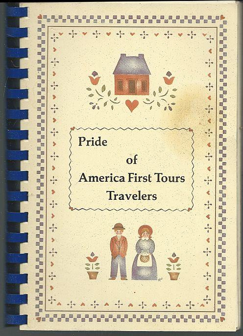 PRIDE OF AMERICA FIRST TOURS TRAVELERS, America First Tours Travelers