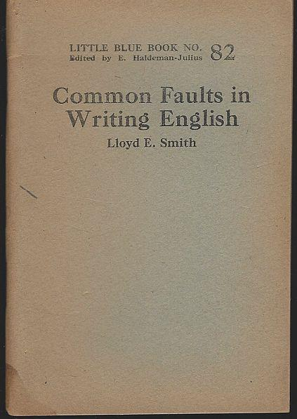 COMMON FAULTS IN WRITING ENGLISH, Smith, Lloyd