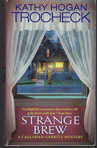 STRANGE BREW, Trocheck, Kathy Hogan