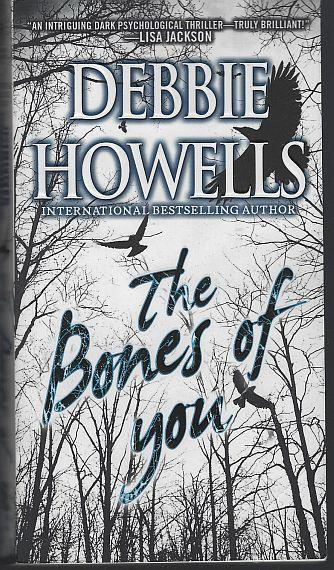 BONES OF YOU, Howells, Debbie