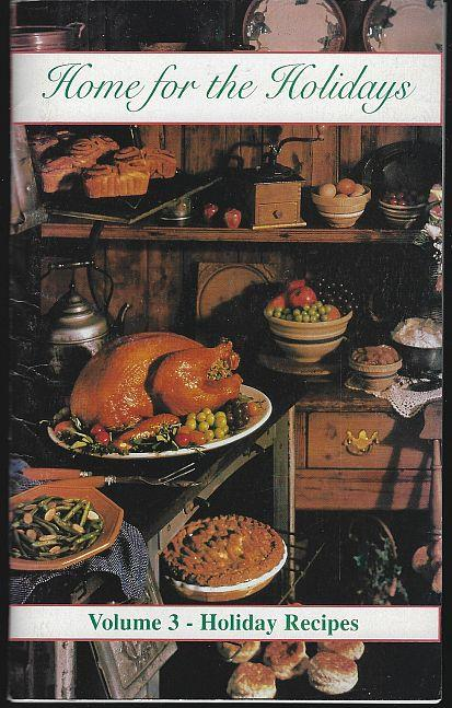 HOME FOR THE HOLIDAYS Volume 3 Holiday Recipes, V F W