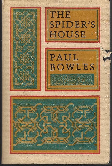 SPIDER'S HOUSE, Bowles, Paul