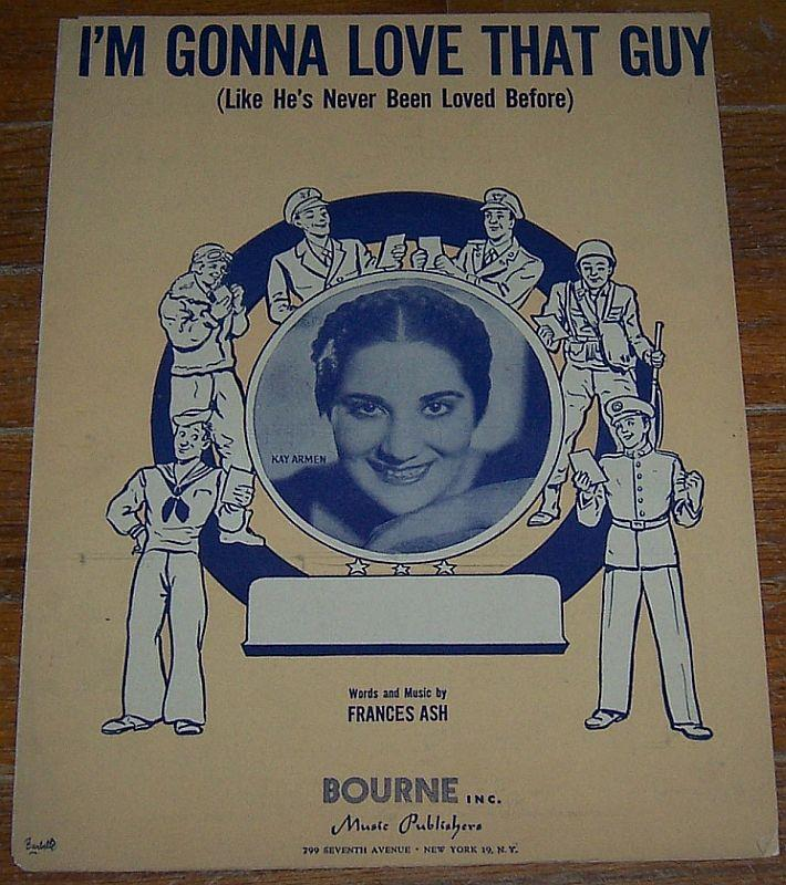 I'M GONNA LOVE THAT GUY (LIKE HE'S NEVER BEEN LOVED BEFORE), Sheet Music