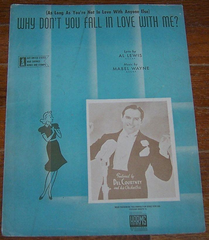 (AS LONG AS YOU'RE NOT IN LOVE WITH ANYONE ELSE) WHY DON'T YOU FALL IN LOVE WITH ME, Sheet Music