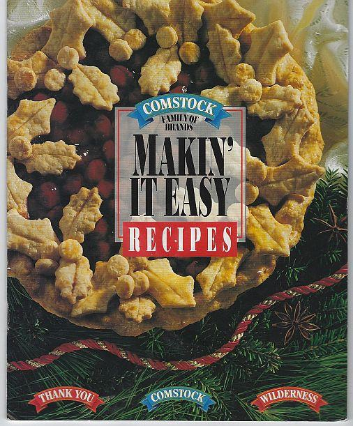 MAKIN' IT EASY RECIPES, Comstock