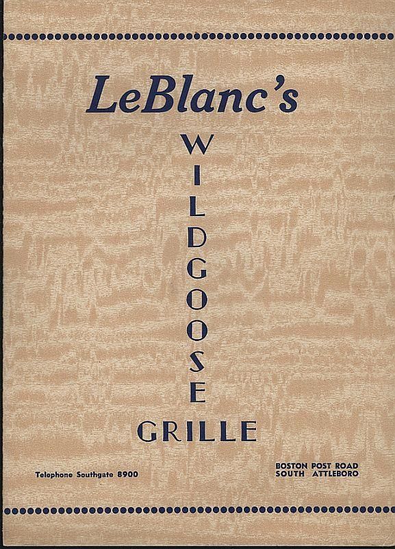 VINTAGE MENU FOR LEBLANC'S WILDGOOSE GRILLE, SOUTH ATTLEBORO, MASSACHUTTES, Menu