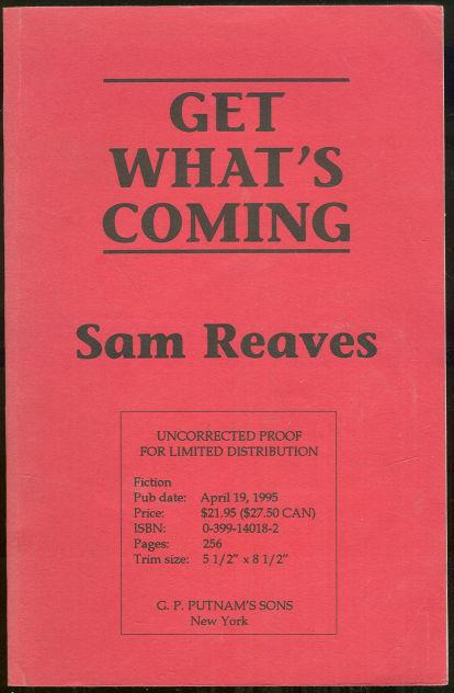 GET WHAT'S COMING, Reaves, Sam