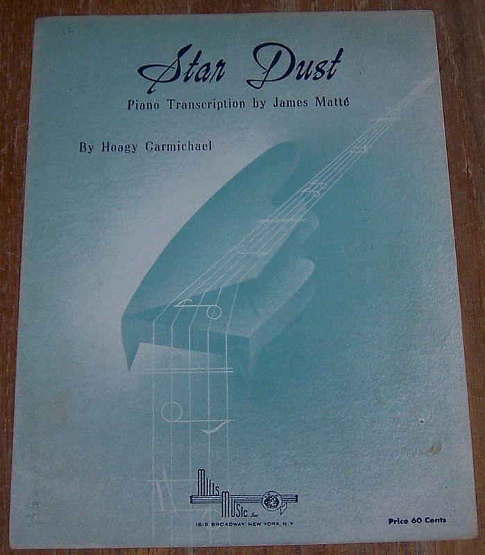 STAR DUST, Sheet Music