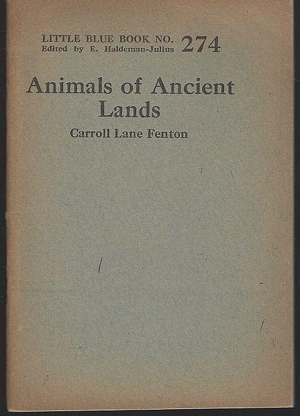 ANIMALS OF ANCIENT LANDS, Fenton, Carroll Lane