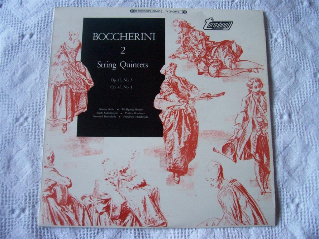 GUNTER KEHR / WOLFGANG BARTELS ET AL - Boccherini: Two String Quintets - LP
