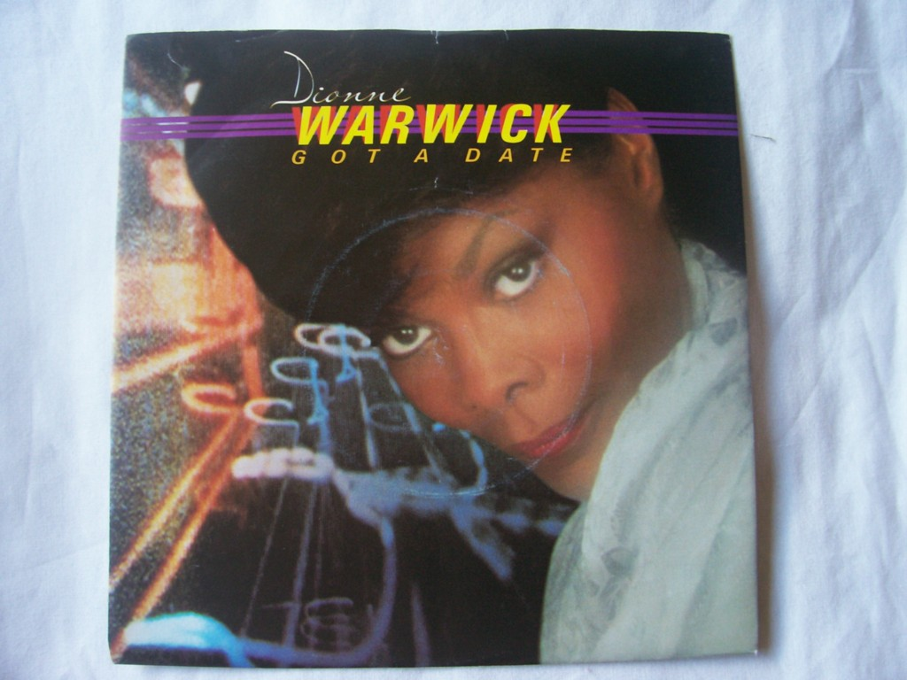 Got A Date - Dionne Warwick