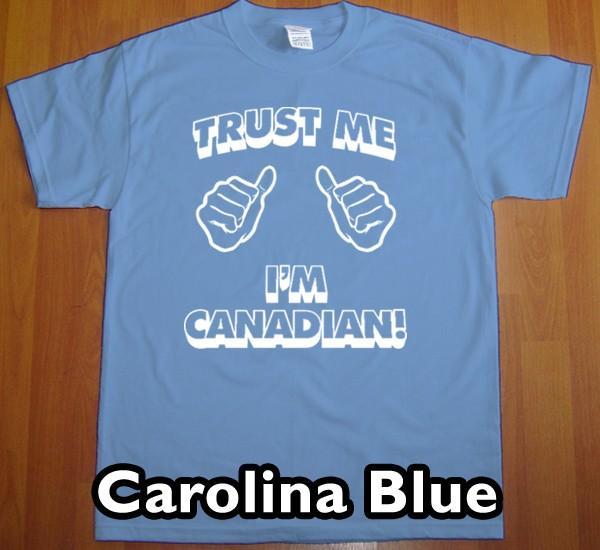 trust me CANADIAN T Shirt new team canada hockey tee