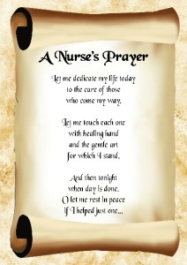 Nurses Prayers and Poems http://www.ebay.co.uk/itm/Inspirational-Poem-A-Nurses-Prayer-Gift-Poster-Print-A4-/160818503140