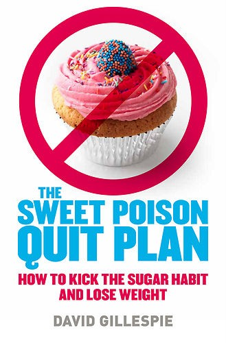 THE-SWEET-POISON-QUIT-PLAN-by-DAVID-GILLESPIE-RRP-29-99