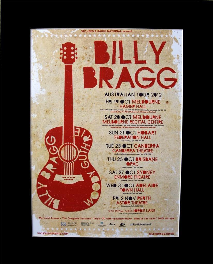 BILLY-BRAGG-2012-Australian-Tour-Poster-Ready-for-Framing