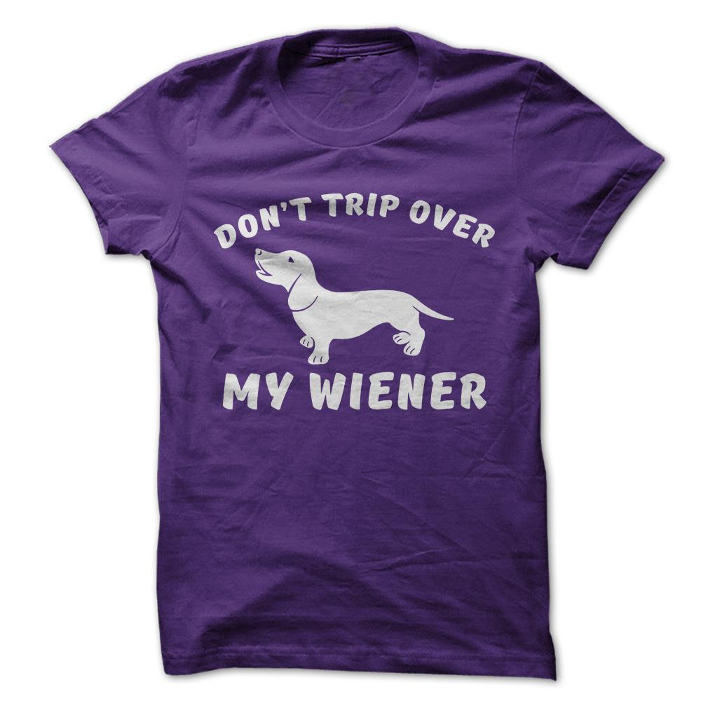 Don-039-t-Trip-Over-My-Wiener-Dog-Pet-Funny-T-Shirt-Short-Sleeve-100-Cotton-NEW