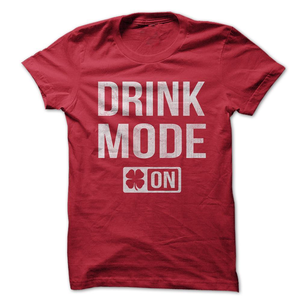 Drink-Mode-Irish-Alcohol-Booze-Funny-T-Shirt-Short-Sleeve-100-Cotton-NEW