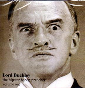 Lord Buckley Bad Rapping Of The Marquis De Sade