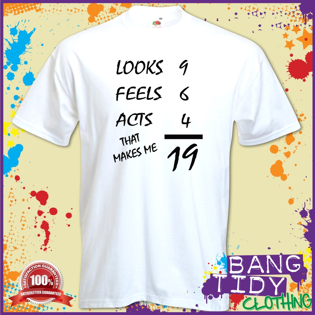 49Th Birthday Jokes http://funjooke.com/looks-feels-acts-21st-birthday-funny-present-mens-t-shirt-ebay.html