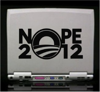 Nope 2012 Obama President Die Cut Vinyl Decal Sticker