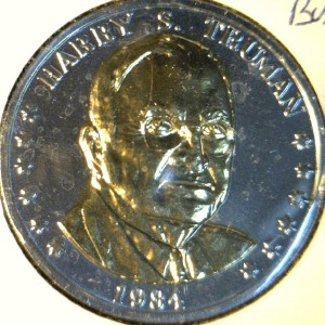 Harry's Truman Coins Token http://www.ebay.com/itm/Harry-S-Truman-Commemorative-Double-Eagle-GOLD-BUST-Reverse-Medal-Coin-/120819415774