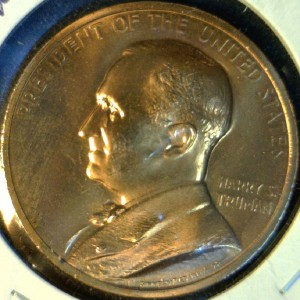 Harry's Truman Coins Token http://www.ebay.com/itm/Harry-S-Truman-US-MINT-INAUGURATED-Commemorative-Bronze-Medal-Token-Coin-/140864830961