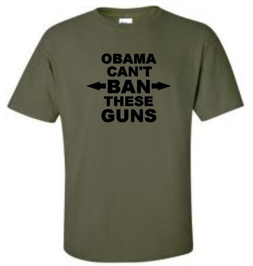 Obama-Cant-Ban-These-Guns-T-Shirt-Anti-Obama-Mens-Tee-More-Colors