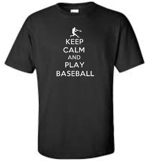 keep calm and play baseball big and tall t shirt funny